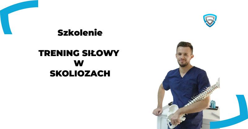 trening siłowy w skoliozach