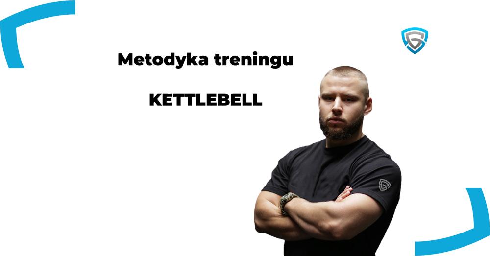 metodyka treningu kettlebell