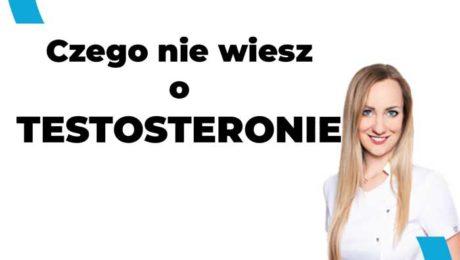 czego nie wiesz o testosteronie